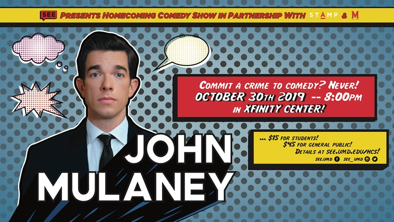 Homecoming Comedy Show featuring John Mulaney - University